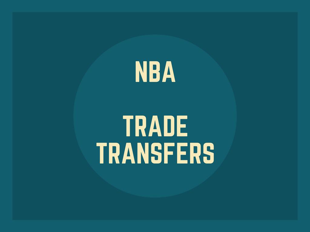 NBAトレード、移籍