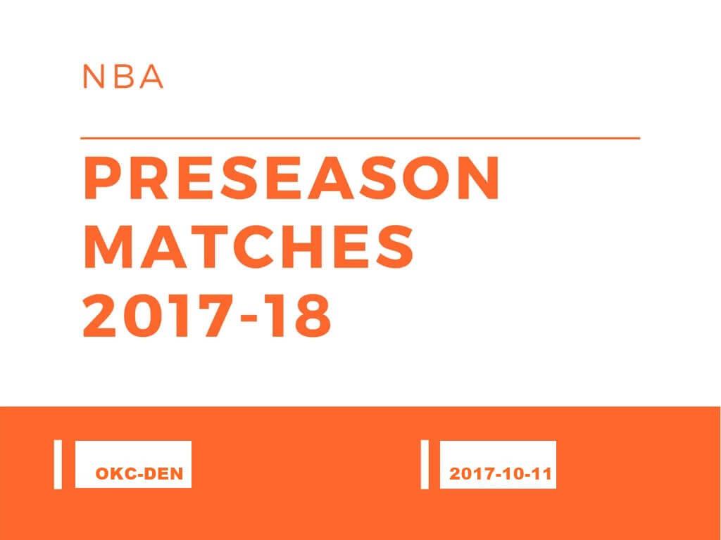 NBA2017-18プレシーズンマッチ サンダー-ナゲッツ