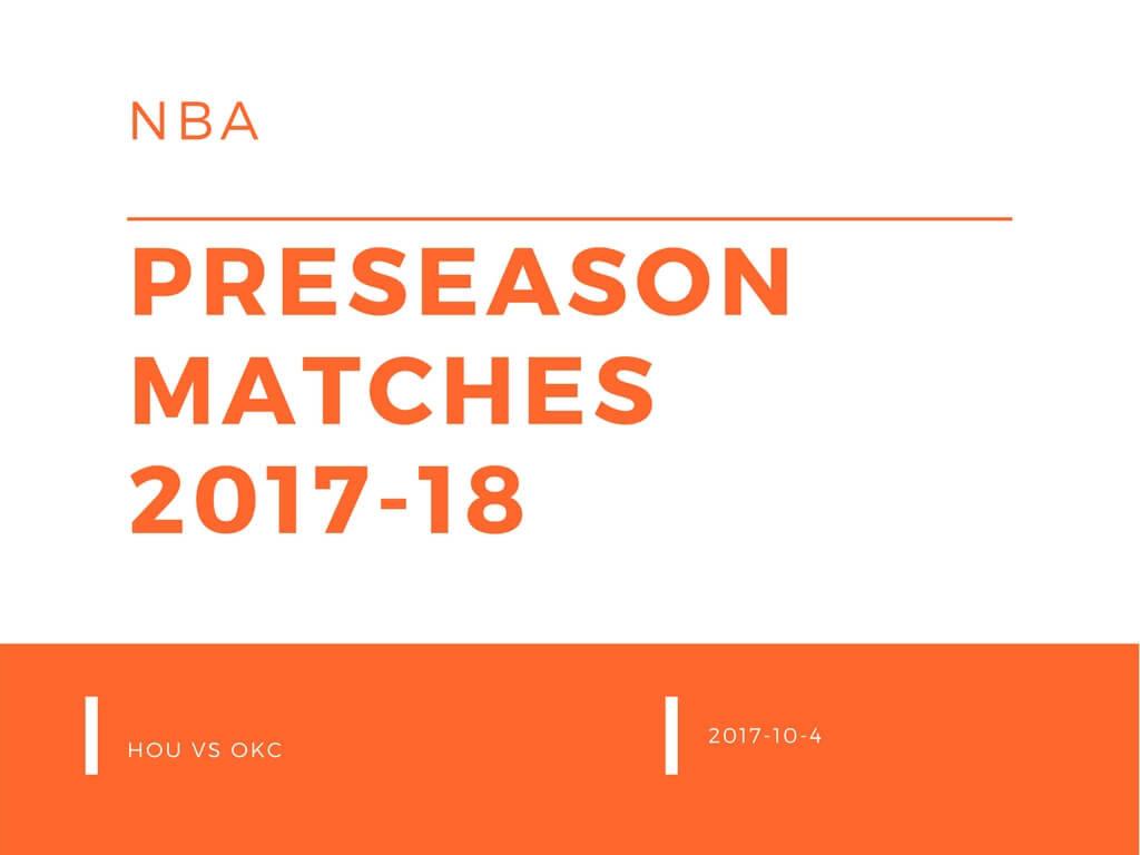 NBAプレシーズンマッチ2017-18 ロケッツvsサンダー
