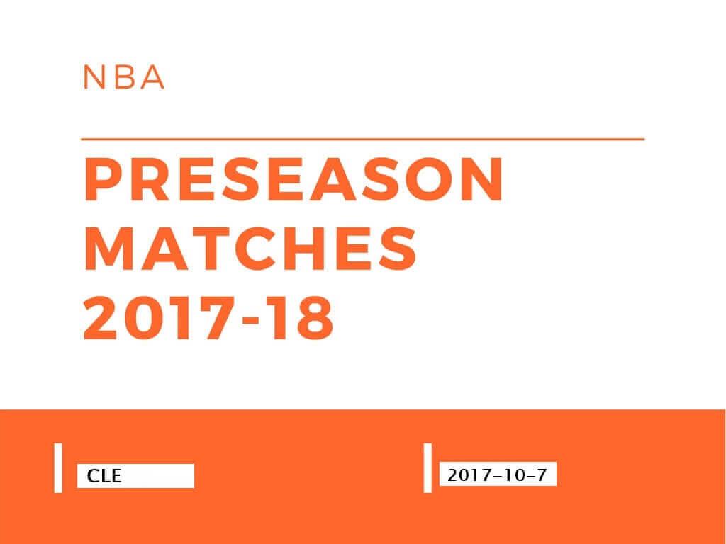 NBA2017-18プレシーズンマッチ