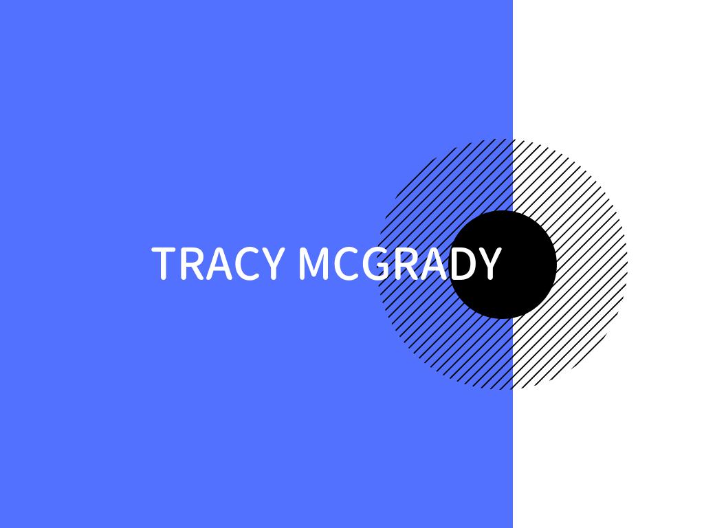 トレイシーマグレディ―