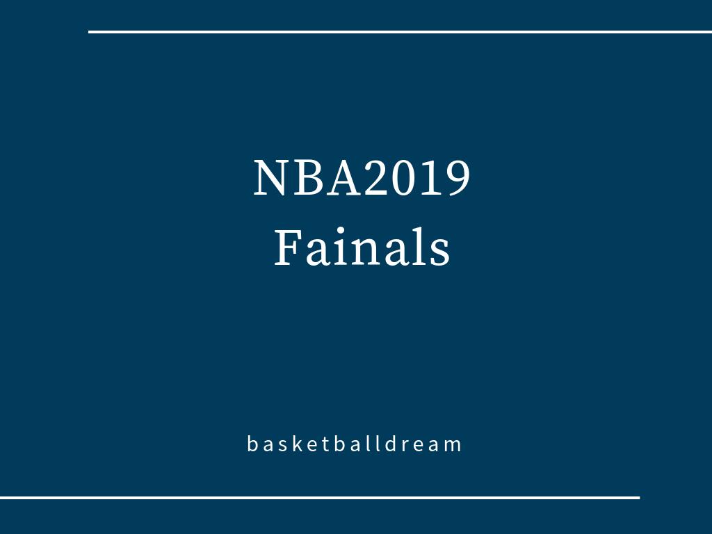 NBAファイナル2019